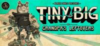 Tiny and Big - Grandpa's Leftovers