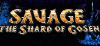 SAVAGE: The Shard of Gosen