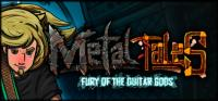 Metal Tales: Fury of the Guitar Gods