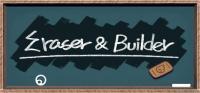 Eraser & Builder