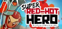 Super Red-Hot Hero