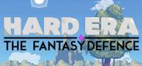 Hard Era: The Fantasy Defence