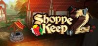 Shoppe Keep 2