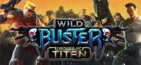 Wild Buster: Heroes of Titan