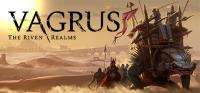 Vagrus: The Riven Realms