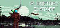 Planetary Dustoff
