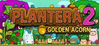 Plantera 2: Golden Acorn
