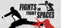 Fights in Tight Spaces