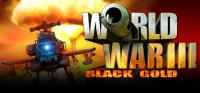 World War III - Black Gold