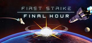 First Strike: Final Hour