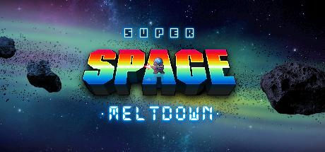 Super Space Meltdown