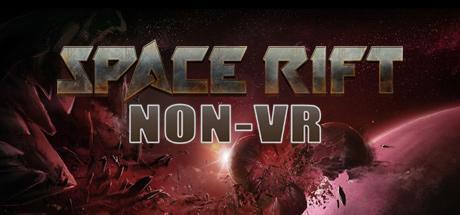 Space Rift NON-VR - Episode 1