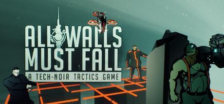 All Walls Must Fall