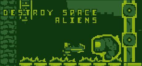 Destroy Space Aliens