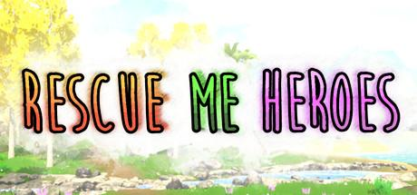 Rescue Me Heroes