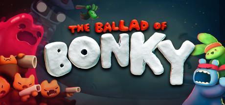 The Ballad of Bonky