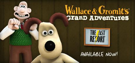 Wallace & Gromit Episode 2: The Last Resort