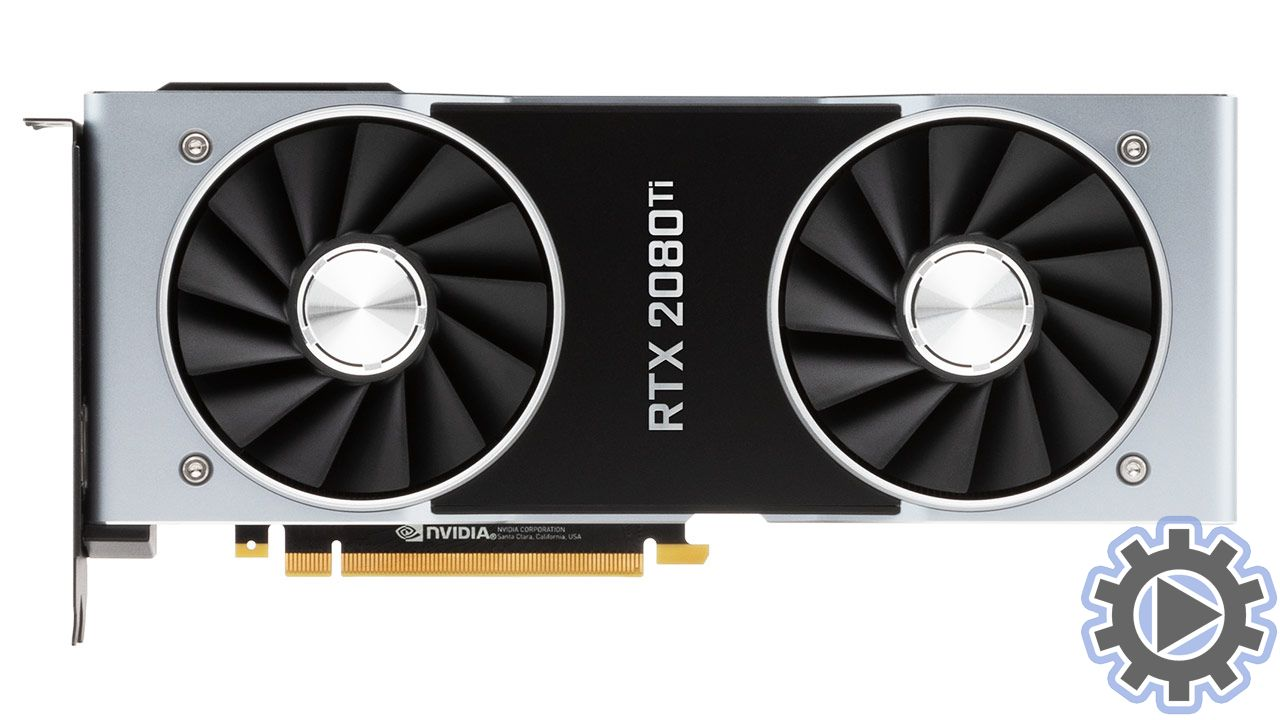 GeForce RTX 2080 Ti - System Requirements