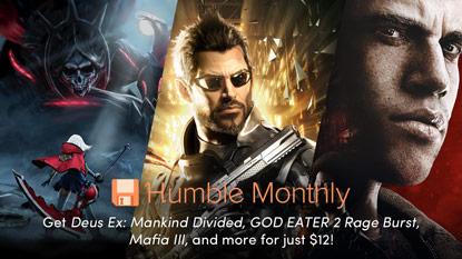 Deus Ex: Mankind Divided, a GOD EATER 2 és a Mafia III az áprilisi Humble Monthlyban
