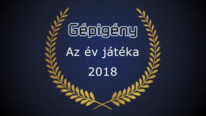 Elindult a Gépigény.hu: Az év játéka díj 2018 szavazás