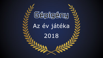 Gépigény.hu: Az év játéka díj 2018 szavazás eredménye