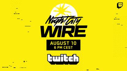 Cyberpunk 2077: nemsokára elrajtol a második Night City Wire livestream