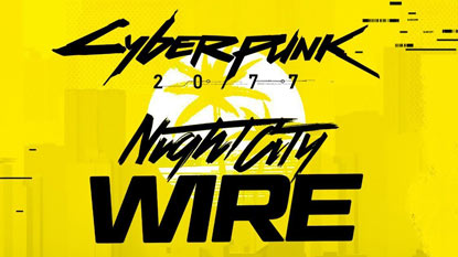 Cyberpunk 2077: újabb Night City Wire livestream a láthatáron cover