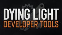 Elérhető a Dying Light Developer Tools cover