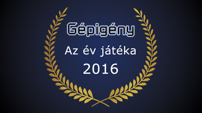 Elindult a Gépigény.hu: Az év játéka díj 2016 szavazás